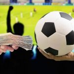 Tips Yang Wajib Anda Pertimbangkan Saat Bertaruh Pada Sepak Bola